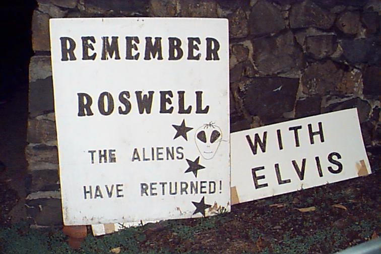 Remember Roswell, the aliens have returned with Elvis